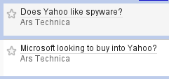 Two consecutive entries in my feed reader: Yahoo likes spyware, Microsoft wants to buy Yahoo.